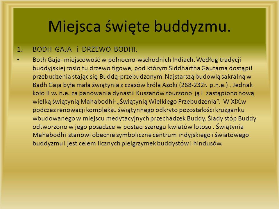 Miejsca święte buddyzmu.