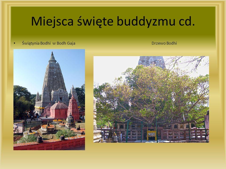 Miejsca święte buddyzmu cd.