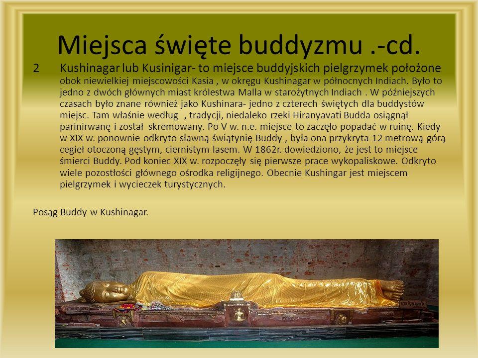 Miejsca święte buddyzmu .-cd.