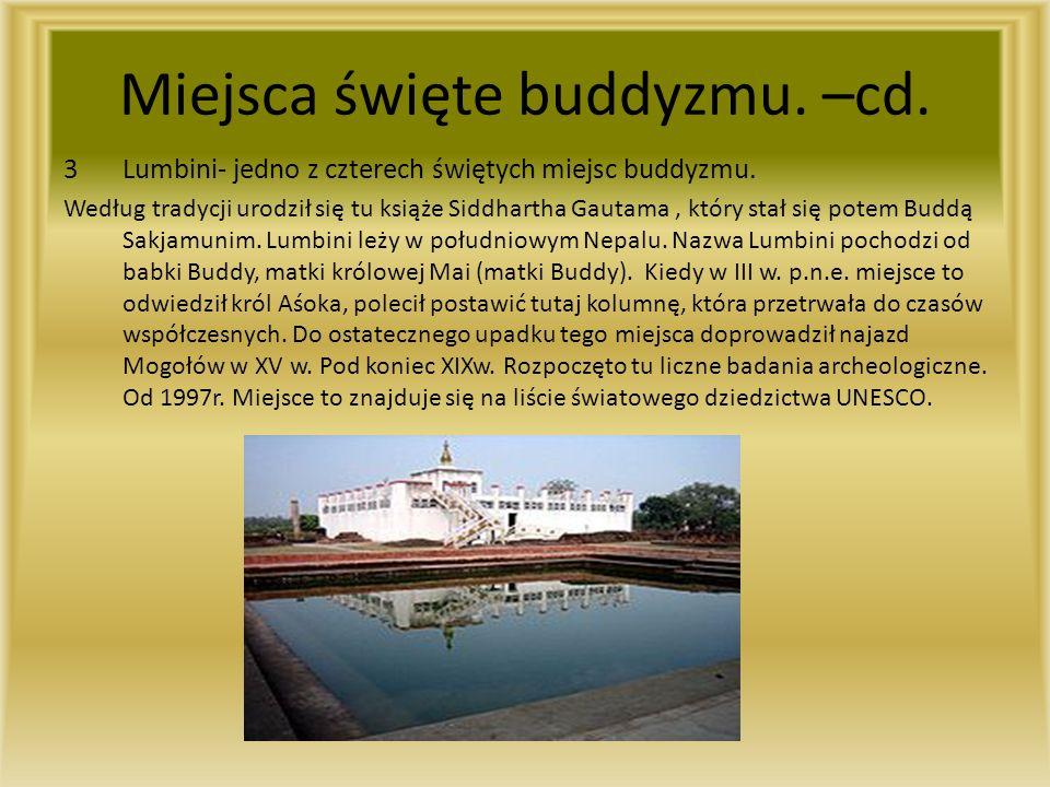 Miejsca święte buddyzmu. –cd.