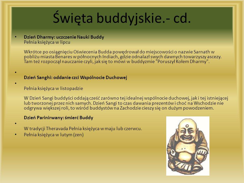 Święta buddyjskie.- cd.