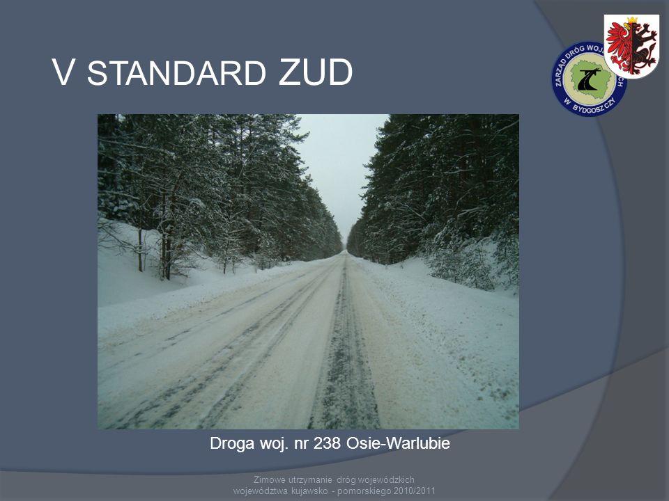 V STANDARD ZUD Droga woj. nr 238 Osie-Warlubie