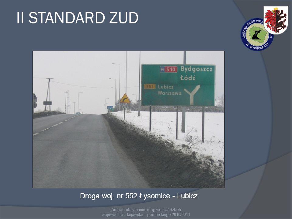 II STANDARD ZUD Droga woj. nr 552 Łysomice - Lubicz