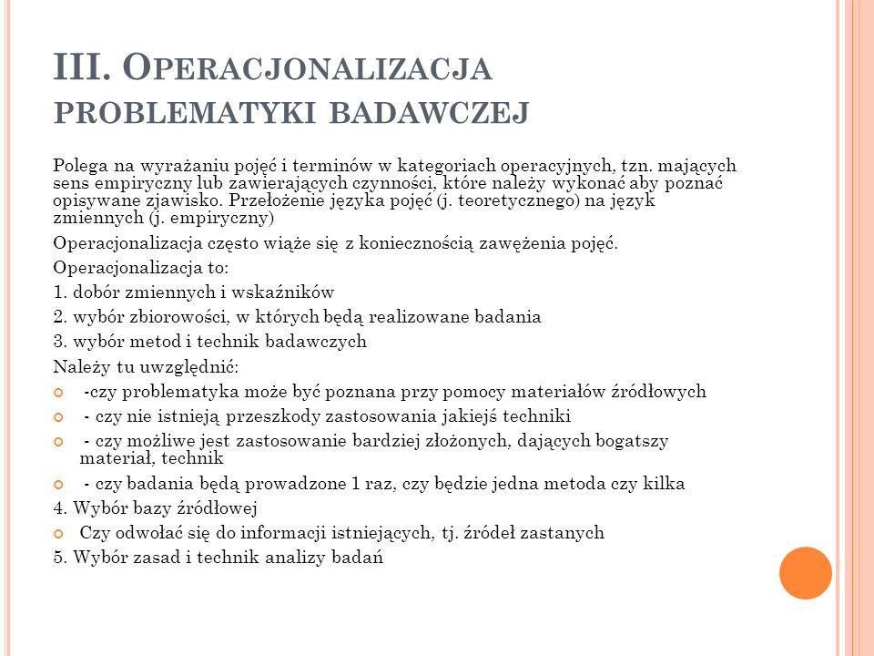 III. Operacjonalizacja problematyki badawczej