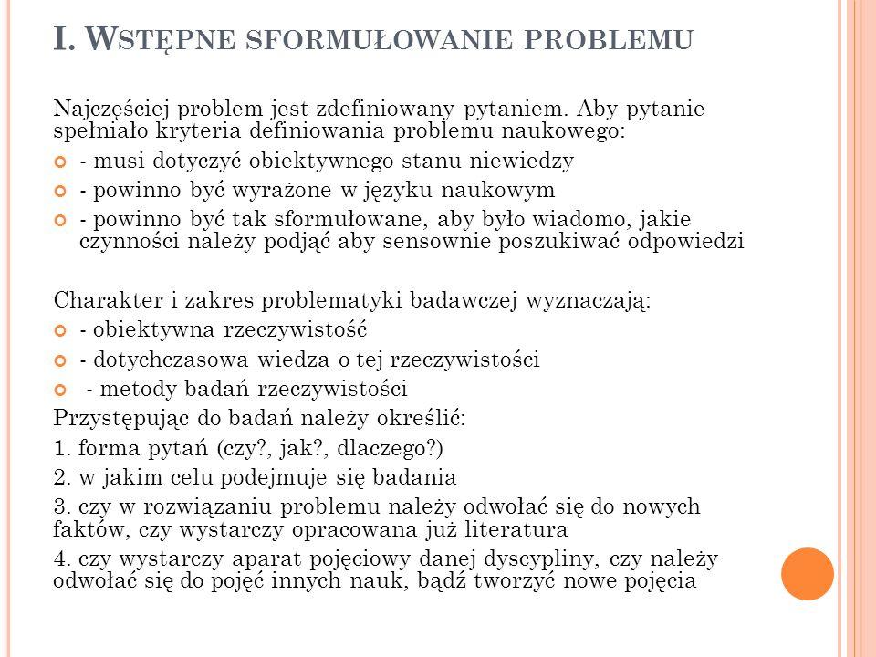 I. Wstępne sformułowanie problemu