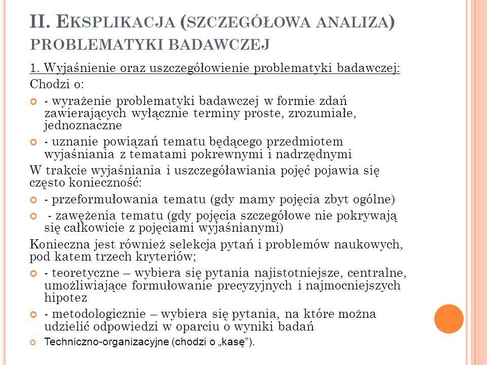 II. Eksplikacja (szczegółowa analiza) problematyki badawczej