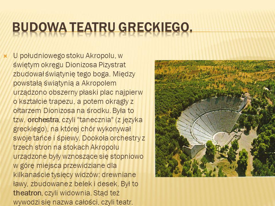 Budowa teatru greckiego.