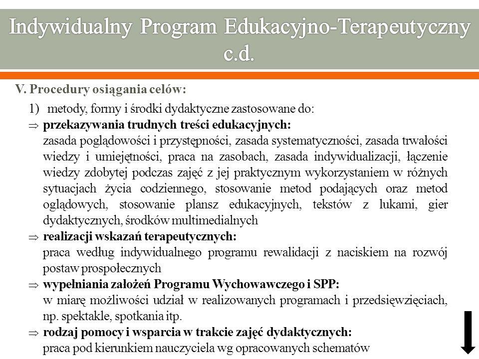 Indywidualny Program Edukacyjno-Terapeutyczny c.d.