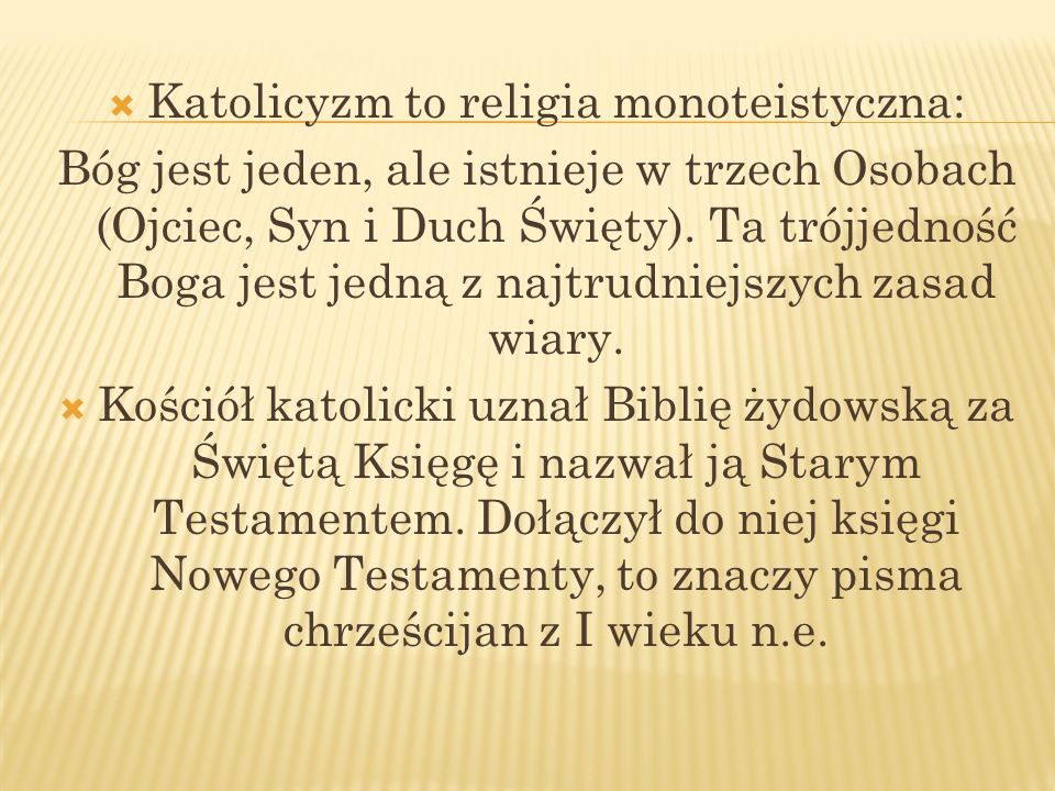 Katolicyzm to religia monoteistyczna: