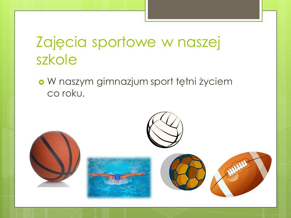 Zajęcia sportowe w naszej szkole