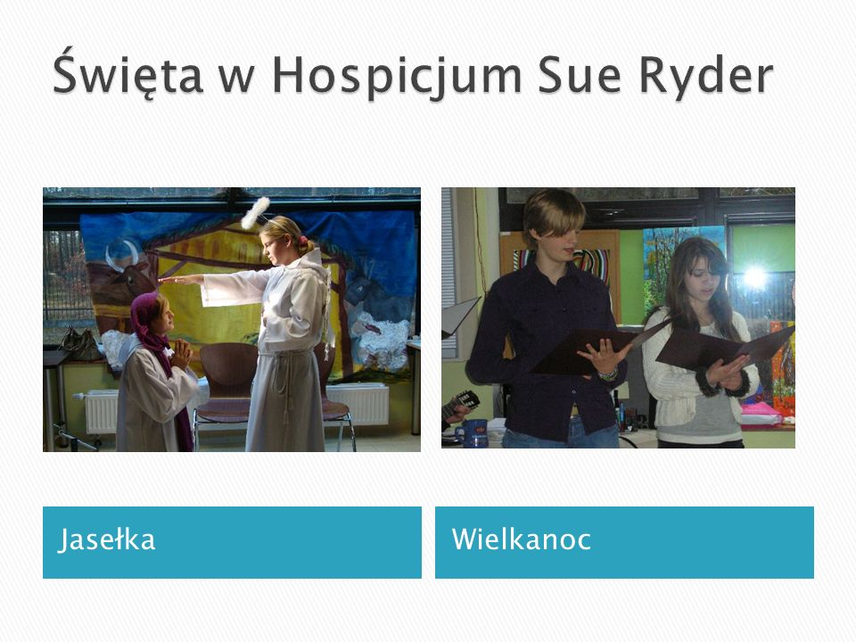 Święta w Hospicjum Sue Ryder