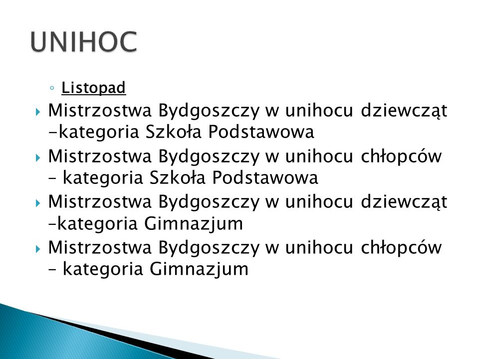 UNIHOC Listopad. Mistrzostwa Bydgoszczy w unihocu dziewcząt -kategoria Szkoła Podstawowa.