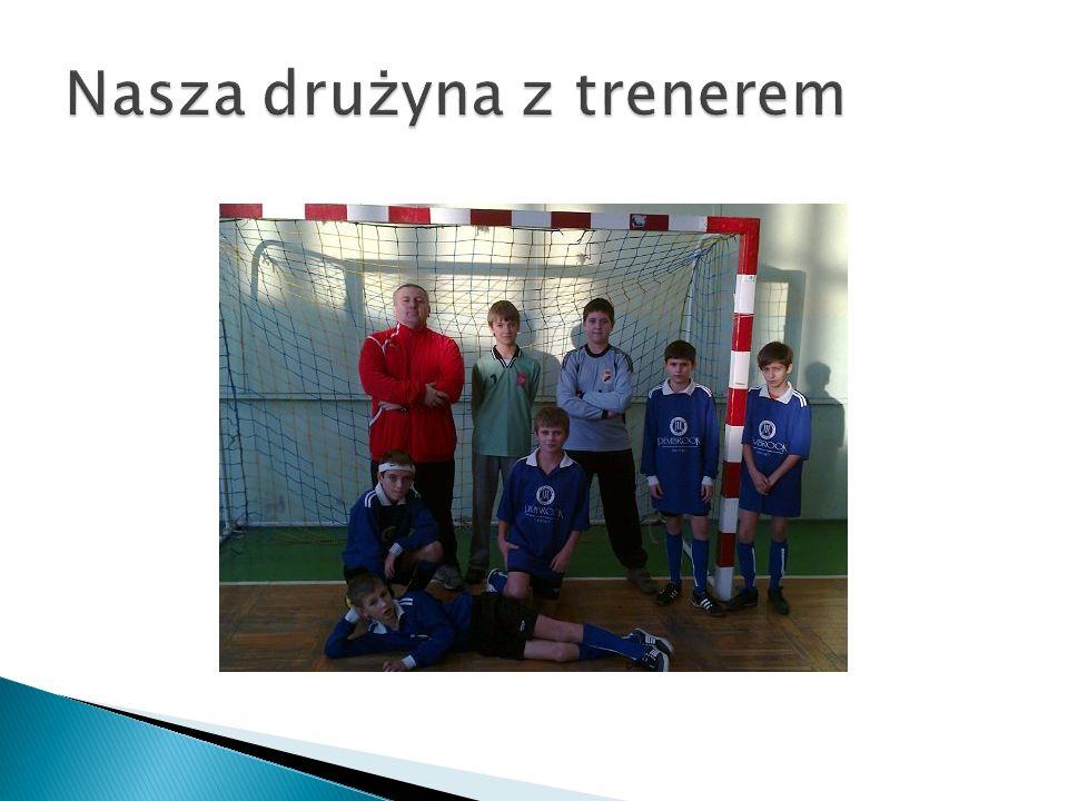 Nasza drużyna z trenerem