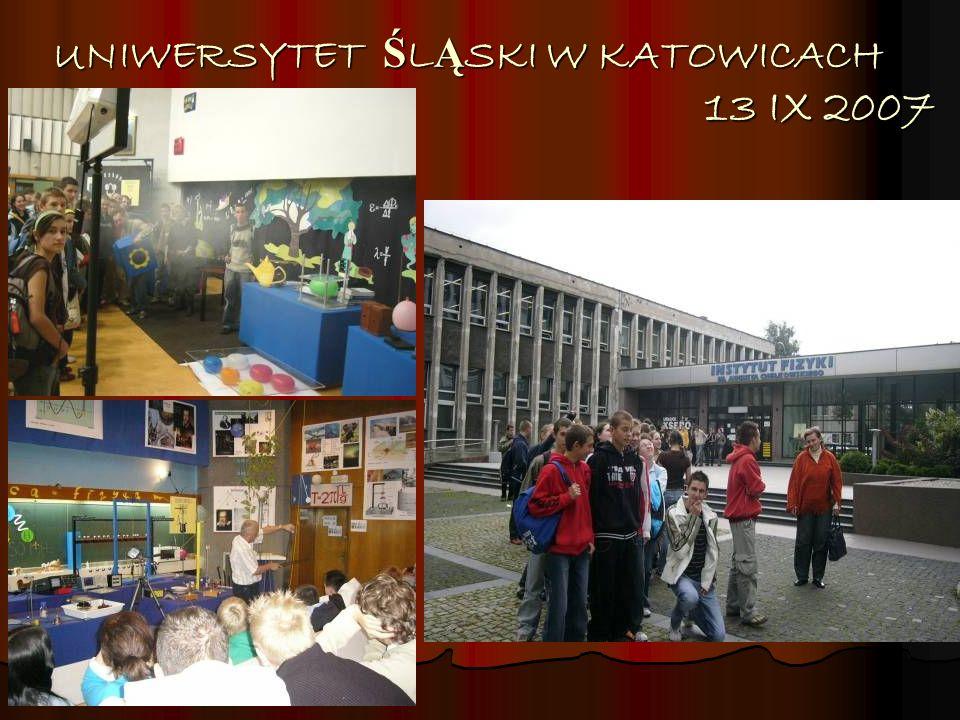 UNIWERSYTET ŚLĄSKI W KATOWICACH 13 IX 2007