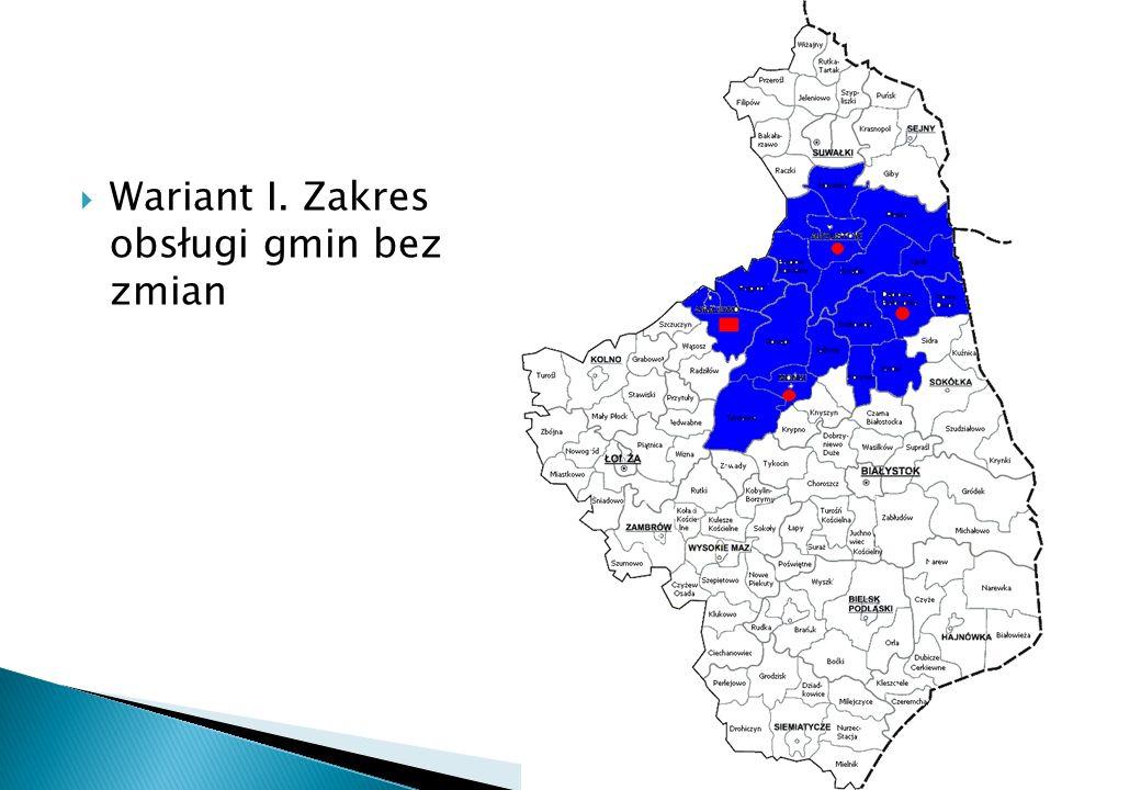 Wariant I. Zakres obsługi gmin bez zmian