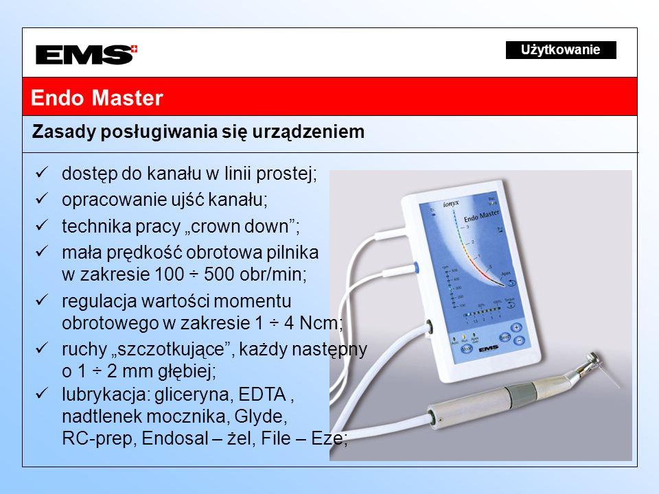 Endo Master Zasady posługiwania się urządzeniem