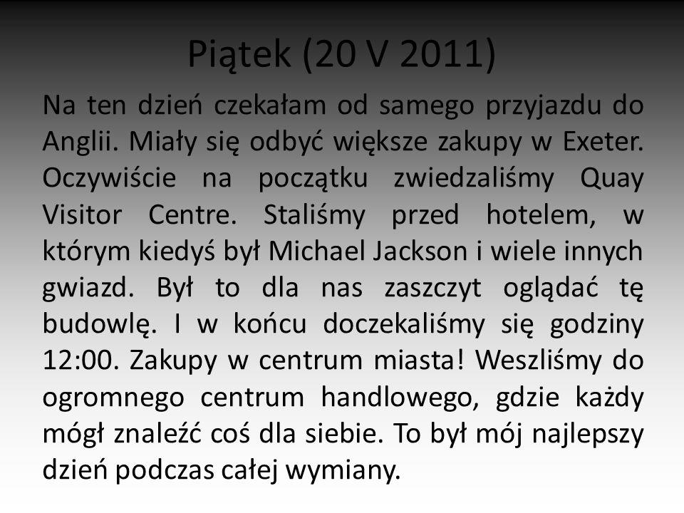 Piątek (20 V 2011)