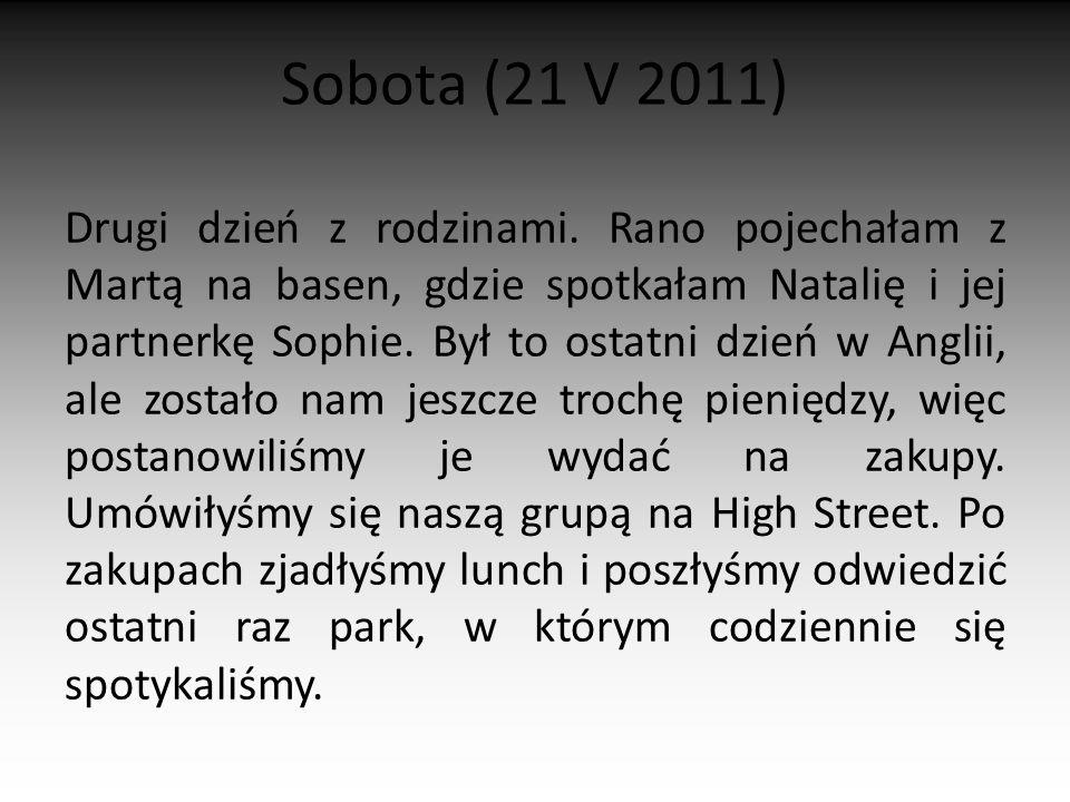 Sobota (21 V 2011)