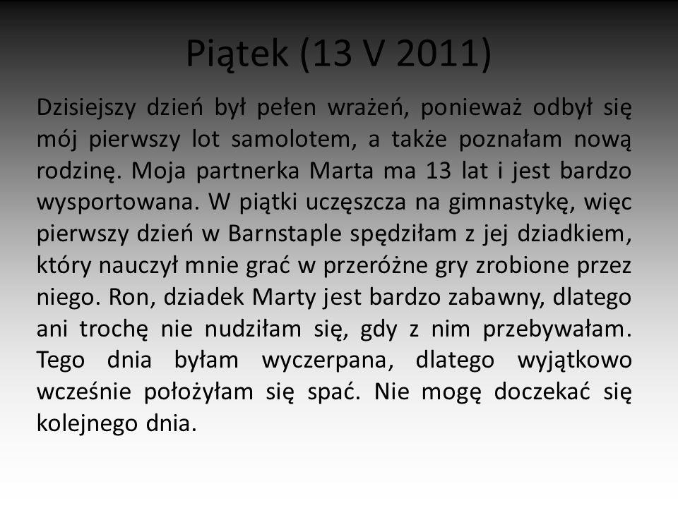Piątek (13 V 2011)