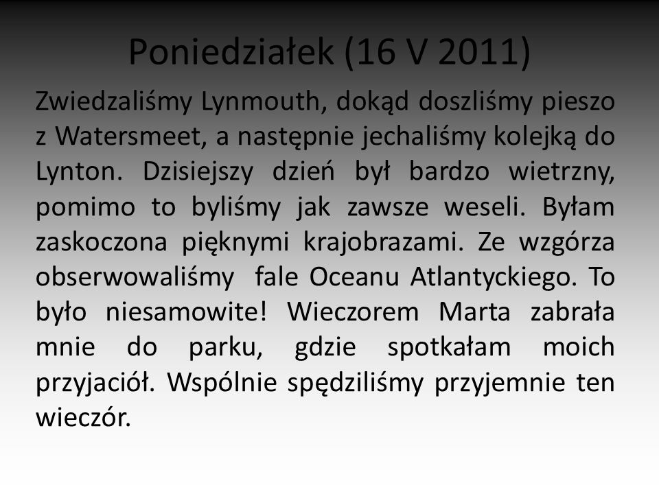 Poniedziałek (16 V 2011)