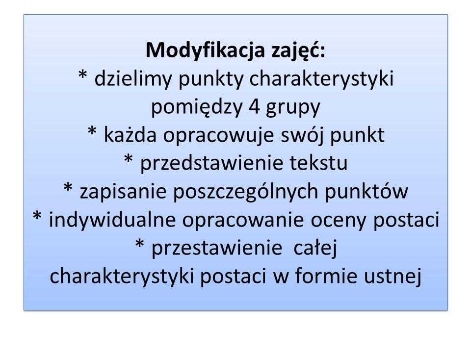 Modyfikacja zajęć:. dzielimy punkty charakterystyki pomiędzy 4 grupy