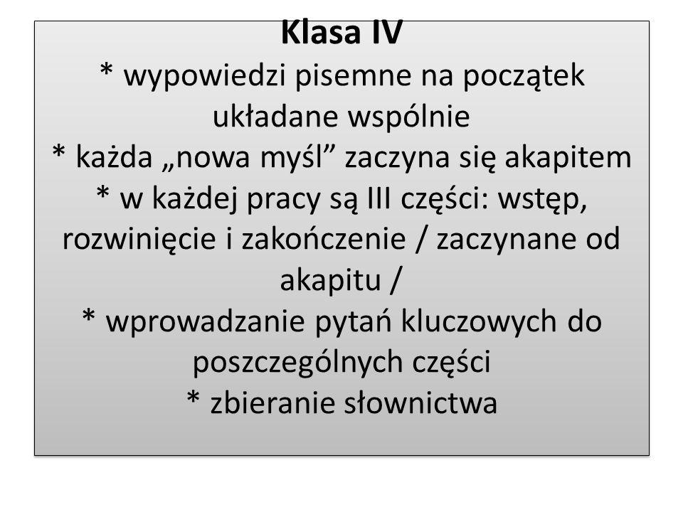 Klasa IV. wypowiedzi pisemne na początek układane wspólnie