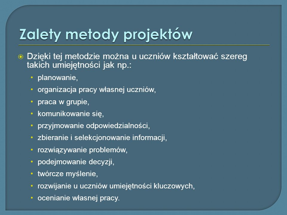 Zalety metody projektów
