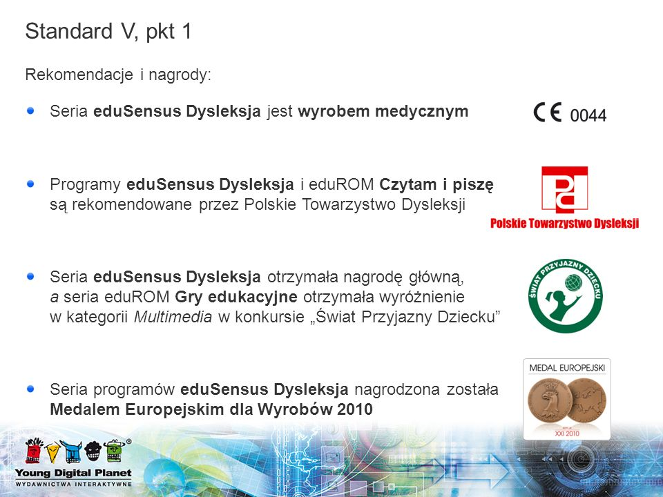 Standard V, pkt 1 Rekomendacje i nagrody: