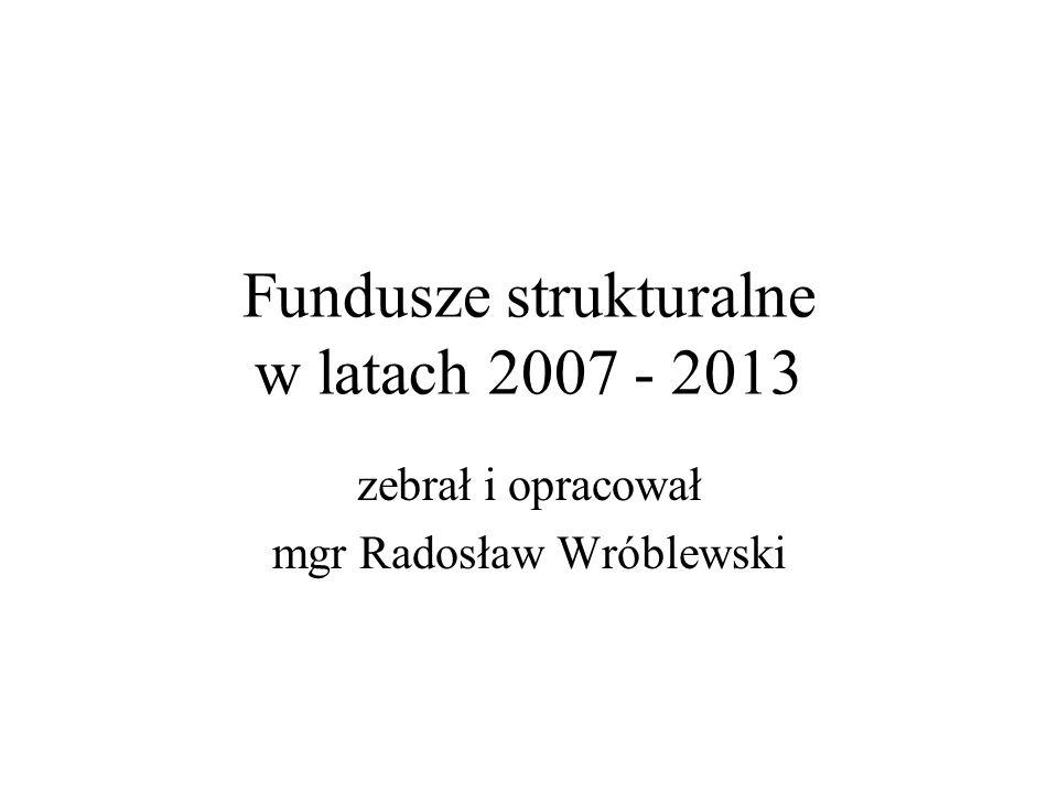 Fundusze strukturalne w latach 2007 - 2013