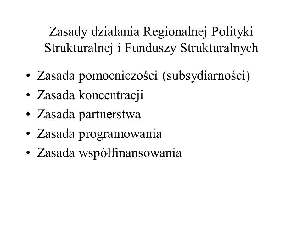 Zasady działania Regionalnej Polityki Strukturalnej i Funduszy Strukturalnych