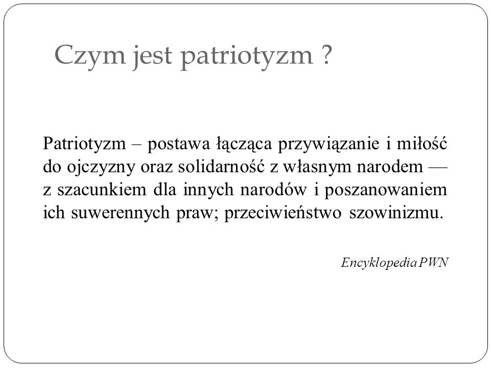 Czym jest patriotyzm