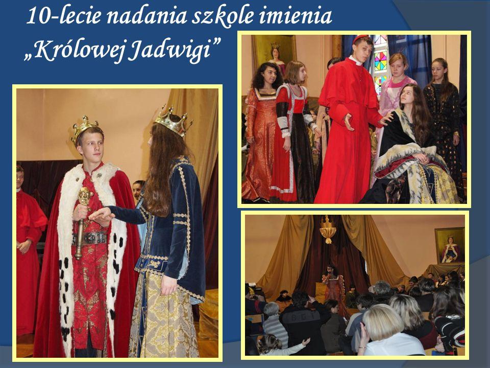 """10-lecie nadania szkole imienia """"Królowej Jadwigi"""