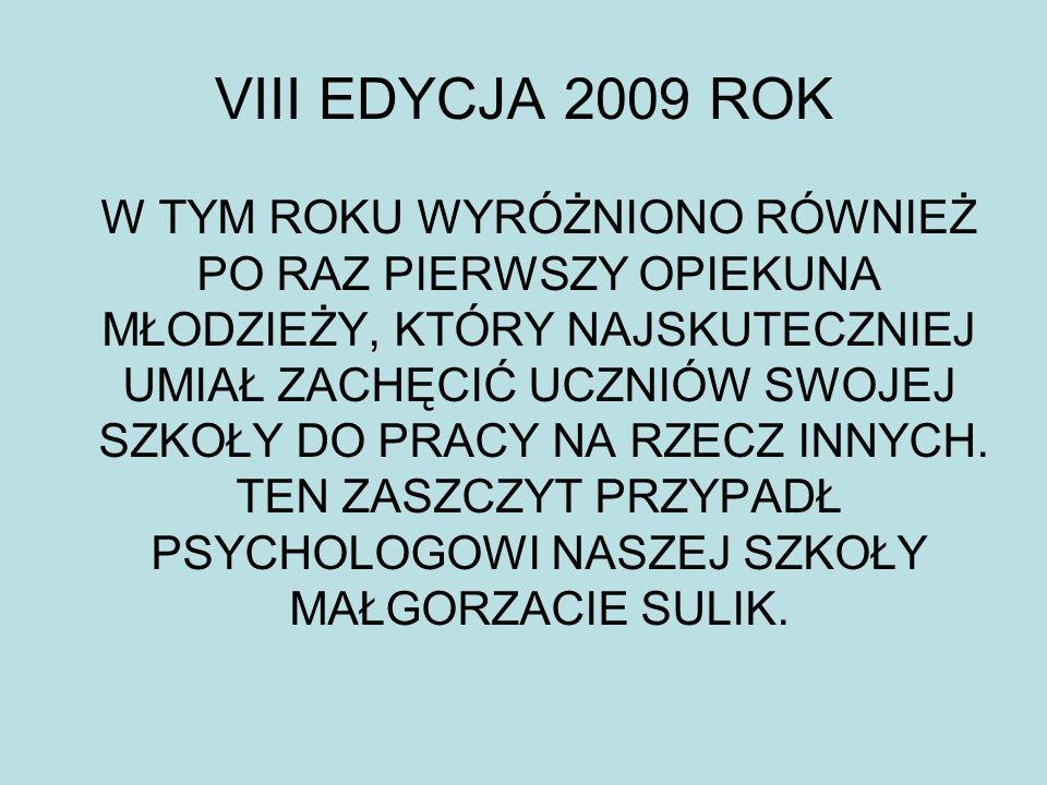 VIII EDYCJA 2009 ROK