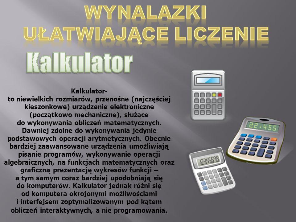 Kalkulator WYNALAZKI UŁATWIAJĄCE LICZENIE Kalkulator-