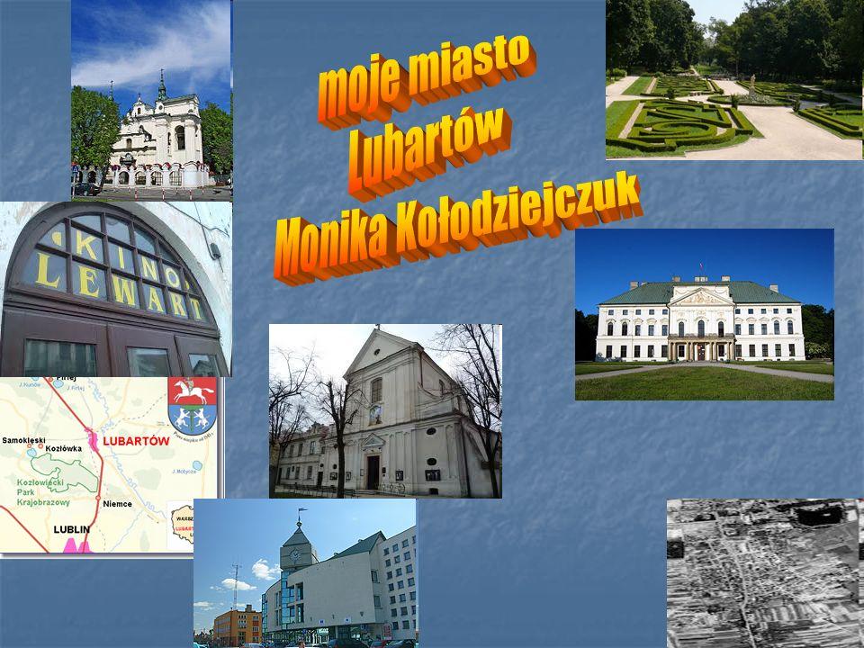 moje miasto Lubartów Monika Kołodziejczuk