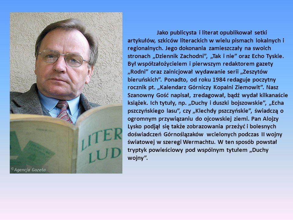 Jako publicysta i literat opublikował setki artykułów, szkiców literackich w wielu pismach lokalnych i regionalnych.
