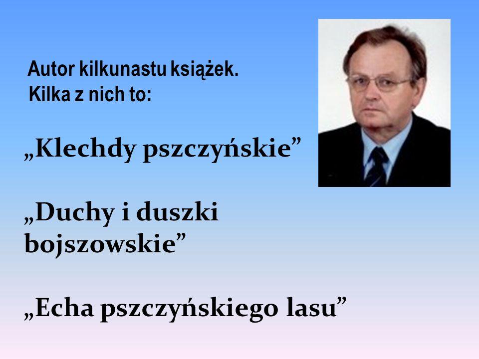 """""""Klechdy pszczyńskie """"Duchy i duszki bojszowskie"""
