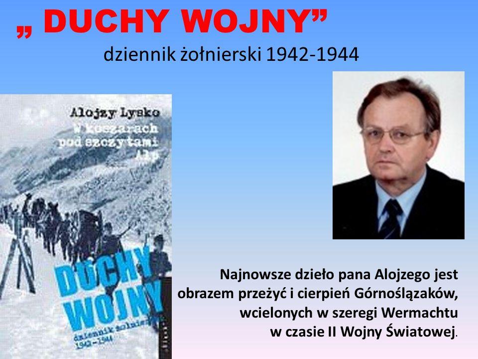 """"""" DUCHY WOJNY dziennik żołnierski 1942-1944"""