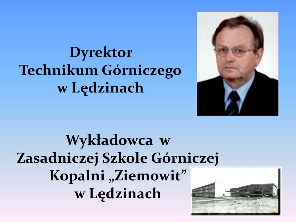 """Zasadniczej Szkole Górniczej Kopalni """"Ziemowit"""