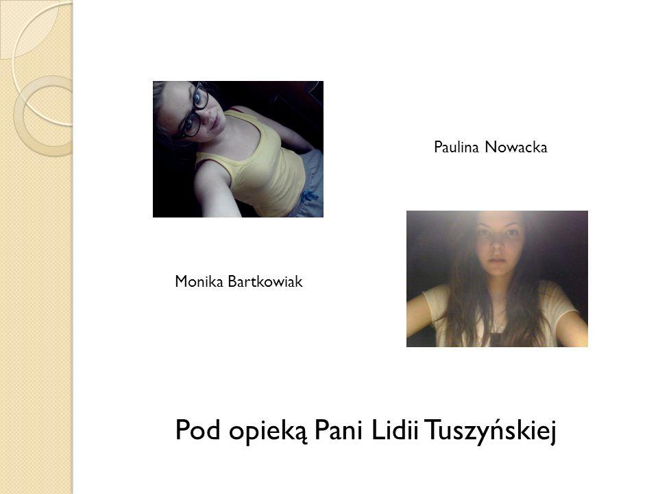 Pod opieką Pani Lidii Tuszyńskiej