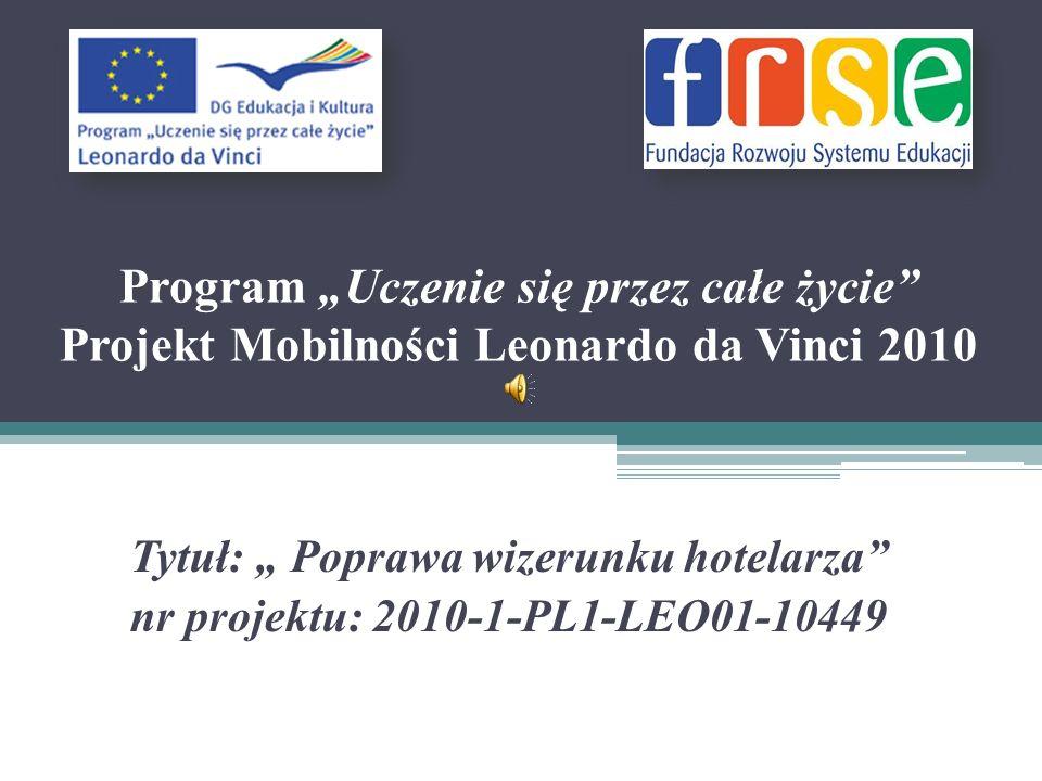 """Program """"Uczenie się przez całe życie Projekt Mobilności Leonardo da Vinci 2010"""