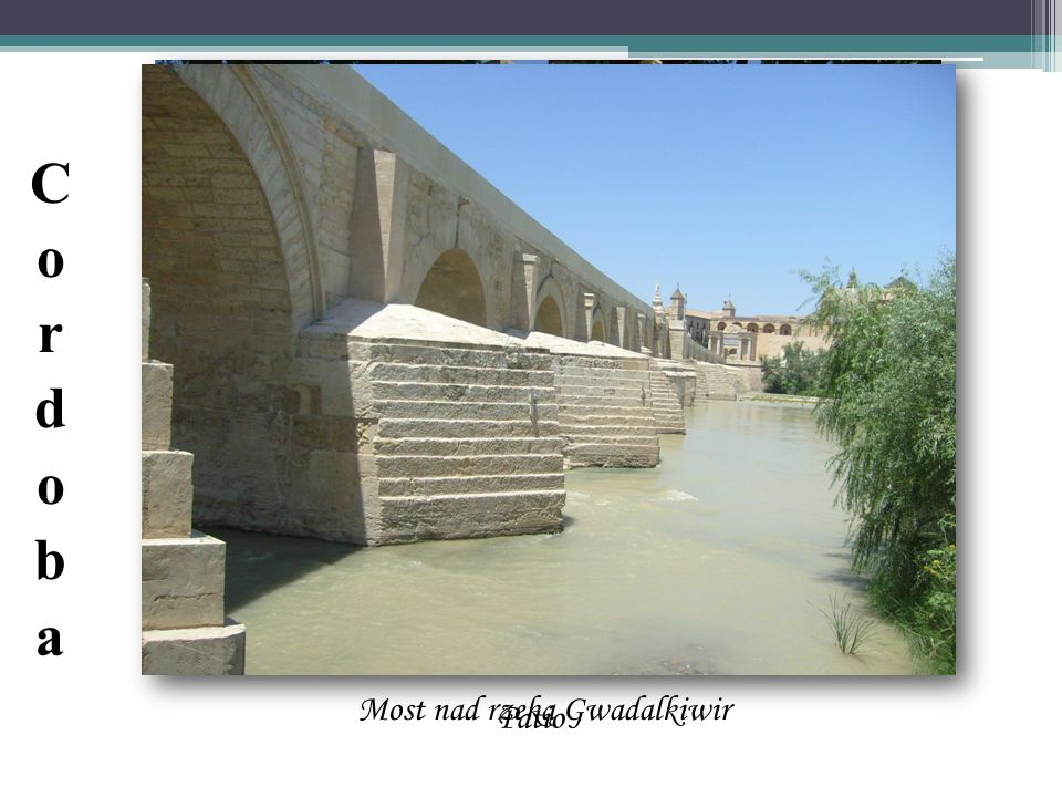 Most nad rzeką Gwadalkiwir