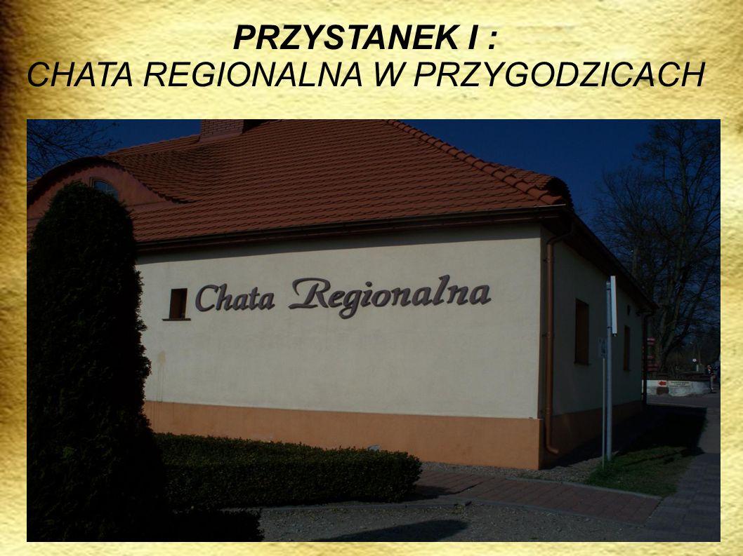 CHATA REGIONALNA W PRZYGODZICACH