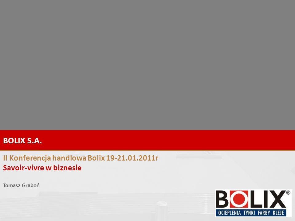 BOLIX S.A. II Konferencja handlowa Bolix 19-21.01.2011r
