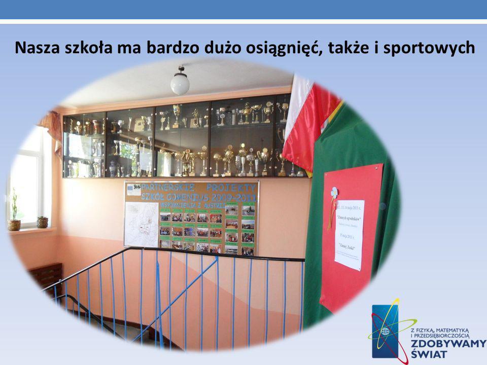 Nasza szkoła ma bardzo dużo osiągnięć, także i sportowych