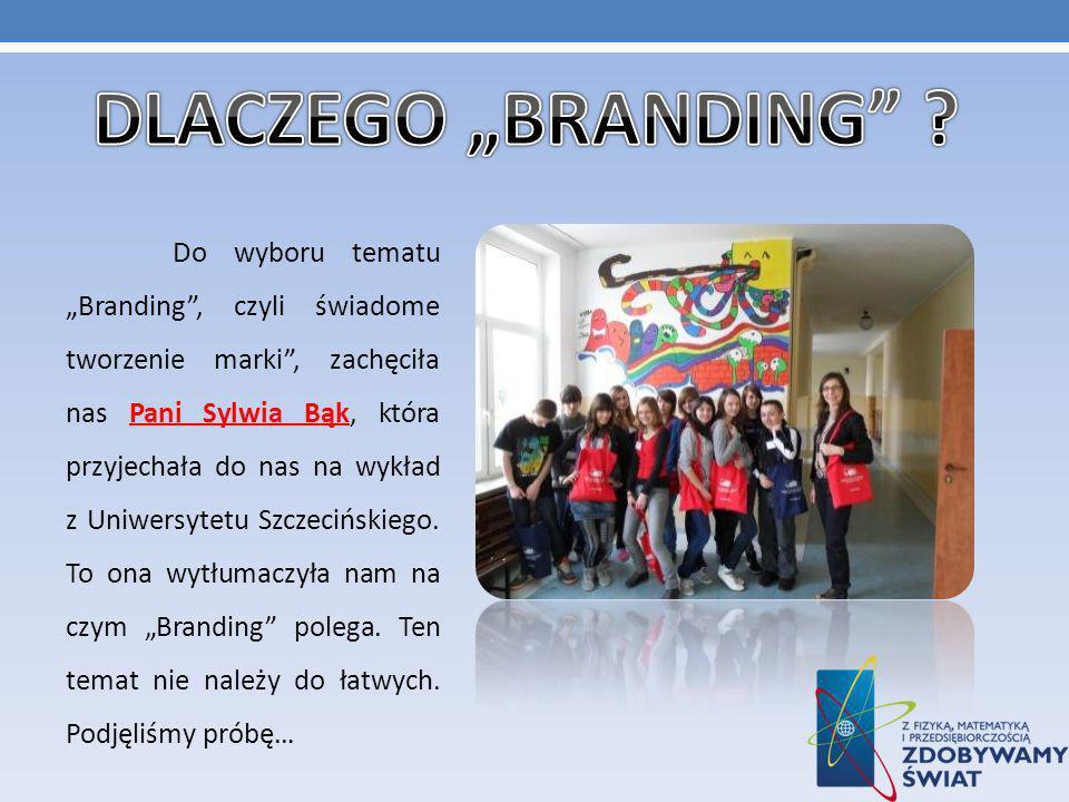 """DLACZEGO """"BRANDING"""
