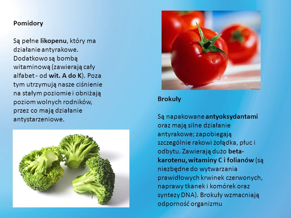 Pomidory Są pełne likopenu, który ma działanie antyrakowe