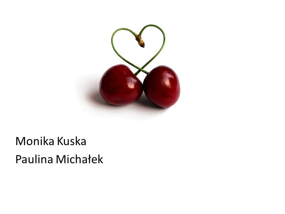 Monika Kuska Paulina Michałek