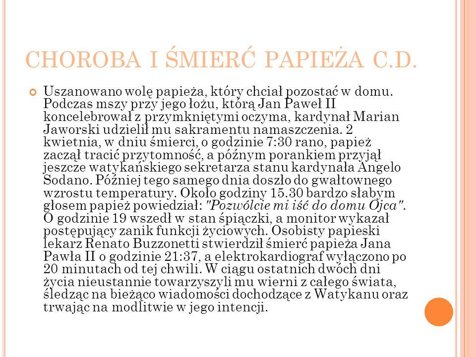 CHOROBA I ŚMIERĆ PAPIEŻA C.D.