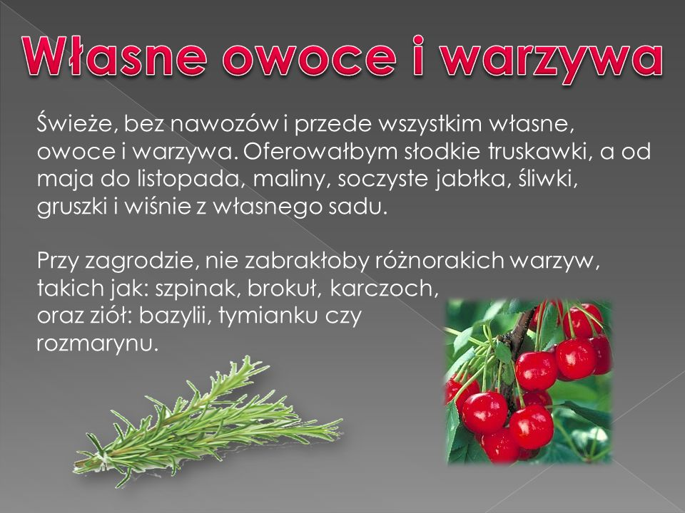 Własne owoce i warzywa